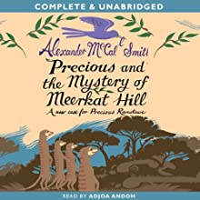 Precious and the Mystery of Meerkat Hill Audiobook by Alexander McCall Smith Narrated by Adjoa Andoh