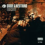 Execute Oxide & Neutrino