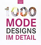 1000 Mode Designs im Detail