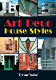 img - for Art Deco House Styles (Britain's Living History) book / textbook / text book