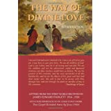 The Way Of Divine Love - Introduction ~ Joseph Babinsky (Editor)