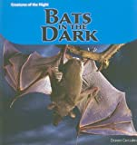 img - for Bats in the Dark (Creatures of the Night) book / textbook / text book