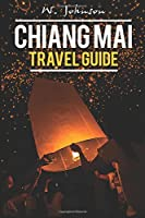 Chiang Mai: Chiang Mai Travel Guide