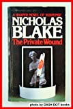 The Private Wound (0060805315) by Blake, Nicholas