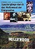 Spaziergänge durch das Hollywood der Emigranten