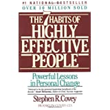 The 7 Habits of Highly Effective People ~ Stephen R. Covey