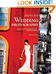 Step-By-Step Wedding Photography: Tec...
