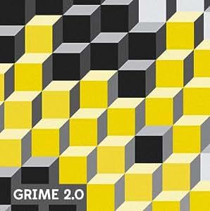 Grime 2.0