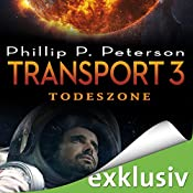 Todeszone (Transport 3) | Phillip P. Peterson