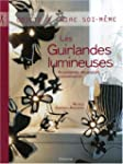 Les Guirlandes lumineuses : Accessoir...