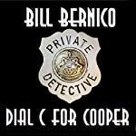 Cooper Collection 151: Dial C for Cooper | Bill Bernico