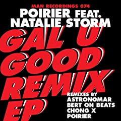 Gal U Good (Remixes) [feat. Natalie Storm]