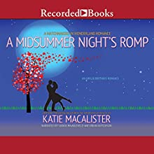 A Midsummer Night's Romp: Ainslie Brothers, Book 2 (       UNABRIDGED) by Katie MacAlister Narrated by Saskia Maarleveld, Brian Hutchison