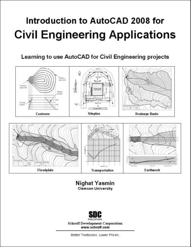 Introduction to AutoCAD 2008 for Civil Engineering...