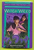 Witch Weed (0385304269) by Phyllis Reynolds Naylor