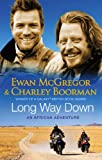 Charley Boorman Long Way Down