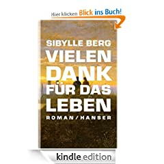 Vielen Dank fr das Leben: Roman