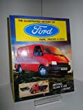 img - for The Illustrated History of Ford Vans and Trucks book / textbook / text book
