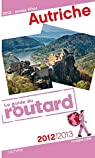 Guide du Routard Autriche 2012/2013 par Guide du Routard