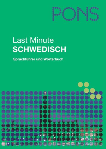 PONS Last Minute Sprachführer Schwedisch: Sprachführer und Wörterbuch