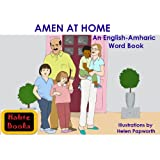Amen at Home; An English-Amharic Word Book ~ Fitsame Teferra