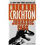Jurassic Park: A Novel ~ Michael Crichton