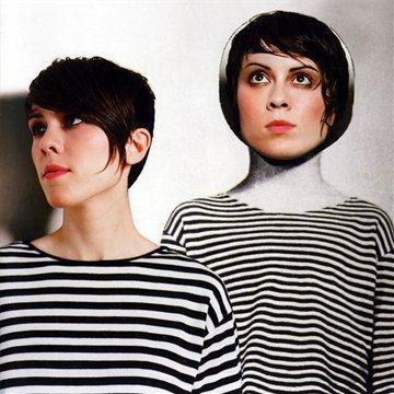 Tegan and Sara – Sainthood