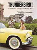 Thunderbird! an Illustrated History of the Ford T-Bird. Ray Miller