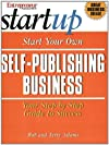 Start Your Own Self-Publishing Business (Entrepreneur Magazine's Start Up)