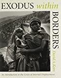 img - for Exodus within Borders: An Introduction to the Crisis of Internal Displacement book / textbook / text book