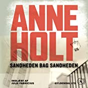 Sandheden bag sandheden [The Truth Behind the Truth] | Anne Holt