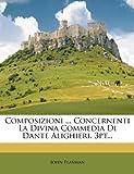 Composizioni ... Concernenti La Divina Commedia Di Dante Alighieri. 3pt... (1246685884) by Flaxman, John
