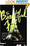 The Beautiful Fall: Lagerfeld, Saint...