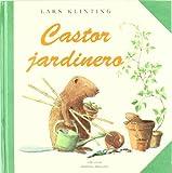 Castor Jardinero (Coleccion