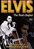 Elvis Presley - Elvis - The Final Chapter [DVD]