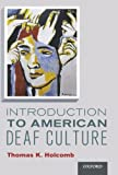 9780199777549: Introduction to American Deaf Culture (Professional Perspectives on Deafness: Evidence and Applications)