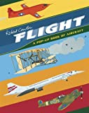 Flight: A Pop-up Book of Aircraft (Crowther¥'s Transportation)