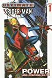 Ultimate Spider-Man Volume 1 Platinum: Power & Responsibility (v. 1) (0785111433) by Bendis, Brian Michael