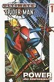 Ultimate Spider-Man Volume 1 Platinum: Power & Responsibility (v. 1) (0785111433) by Bendis, Brian Michael