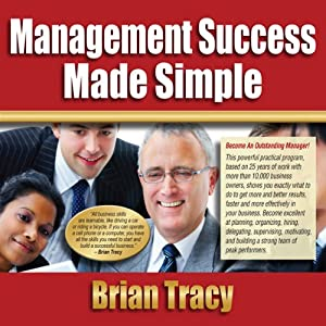 Management Success Made Simple | [Brian Tracy]