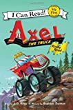img - for Axel the Truck: Rocky Road (My First I Can Read) book / textbook / text book
