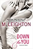 Down to You (A Bad Boys Novel)