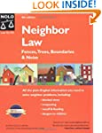 Neighbor Law: Fences, Trees, Boundari...