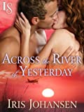 Across the River of Yesterday: A Loveswept Classic Romance (Sedikhan)
