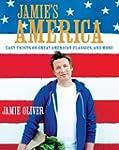Jamie's America: Easy Twists on Great...