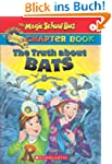 The Truth about Bats (Magic School Bu...