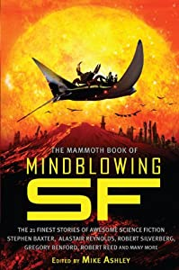 The Mammoth Book of Mind-Blowing SF by Mike Ashley