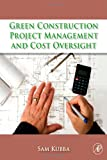 Green Construction Project Management and Cost Oversight - 1856176762