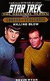 Killing Blow: Errand of Vengeance Book Two (Star Trek The Original Series)