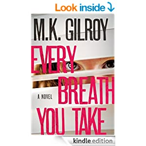 Every Breath You Take: A Novel (Kristen Conner Mystery)